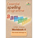 Essential Spelling Programme - Workbook 4