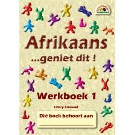 Afrikaans - Geniet Dit! - Werkboek 1