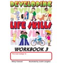 Developing Life Skills - Workbook 3
