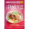 Jamie's Food Tube:  The Family Cook Book