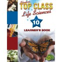 Top Class Life Sciences Grade 10 Learner's Book