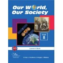 Our World Our Society 8 Learner's Book