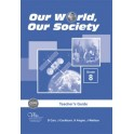 Our World Our Society 8 Teacher's Guide