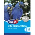 Spot On Life Orientation Grade 11 Learners' Book