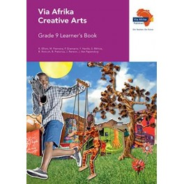 Via Afrika Creative Arts Grade 9 Learner's Book
