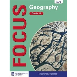 Focus Geography Grade 12 Learner's Book