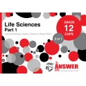 The Answer Life Sciences Grade 12 3-in-1 Part 1 CAPS