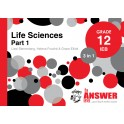 The Answer Life Sciences Grade 12 3-in-1 Part 1 IEB