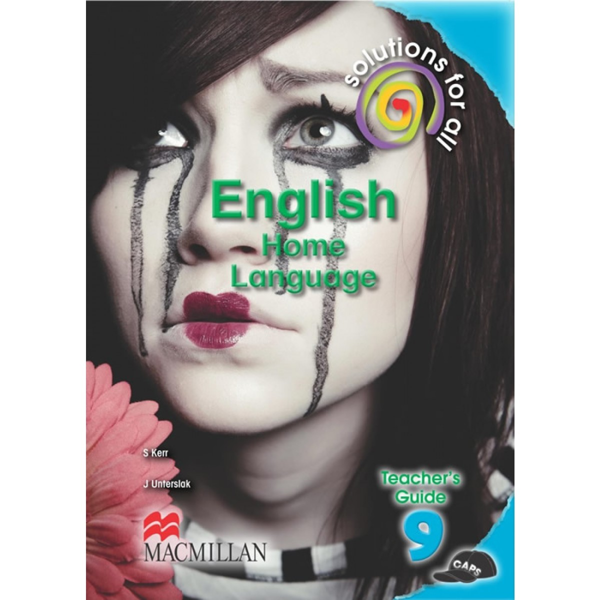 Solutions for All English Home Language Grade 9 Teacher's Guide9781431014033