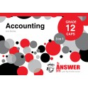 The Answer Accounting Grade 12 3-in-1 CAPS