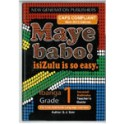 Maye Babo! Isizulu is so Easy Grade 1 Teacher Guide