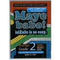 Maye Babo! Isizulu is so Easy Grade 2 Teacher Guide