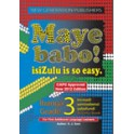 Maye Babo! Isizulu is so Easy Grade 3 Learner Book
