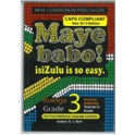 Maye Babo! Isizulu is so Easy Grade 3 Teacher Guide