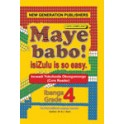 Maye Babo! Isizulu is so Easy Grade 4 Teacher Guide