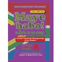 Maye Babo! Isizulu is so Easy Grade 6 Teacher Guide