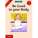 Revolution Reading Series - Be Good to your Body