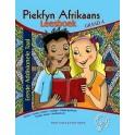 Piekfyn Afrikaans - 'n Geïntegreerde taalteks Leesboek Gr. 4 Eerste Addisionele Taal