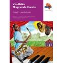 Via Afrika Skeppende Kunste Graad 7 Onderwysgids