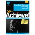X-kit Achieve! Literature Study Guide: Cry the Beloved Country FAL