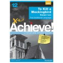 X-kit Achieve! Literature Study Guide: To Kill a Mockingbird FAL