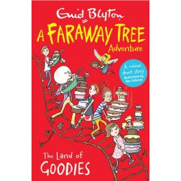 The Faraway Tree:  Land of the Goodies
