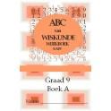 ABC van Wiskunde Graad 9 Boek A