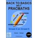 Back to Basics met Prac Maths Graad 4 & 5