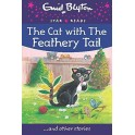 The Cat with The Feathery Tail ... and Other Stories