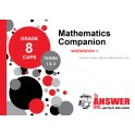 The Answer Grade 8 Maths Companion Workbook 1 (Terms 1 & 2)