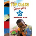 Top Class Geography Grade 10 Learner's Book