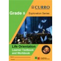 Curro Exploration Series Life Orientation Grade 8 Learner Book