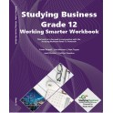 Studying Business Working Smarter Grade 12 Workbook