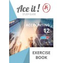 Ace it! Accounting Exercise Book Grade 12