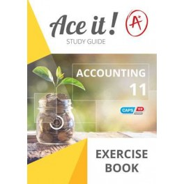 Ace it! Accounting Exercise Book Grade 11