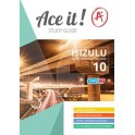Ace it! IsiZulu First Additional Language Grade 10