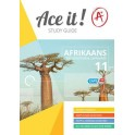 Ace it! Afrikaans First Additional Language Grade 11