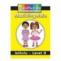 Masifunde Zulu Reader - Level 0 - Masibingelele (Greetings)