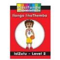 Masifunde Zulu Reader – Level 2 – Ilanga likaThemba (Themba's Day)
