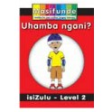 Masifunde Zulu Reader – Level 2 – Uhamba ngani? (How do you travel?)