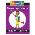 Masifunde Zulu Reader - Level 4 - Sixoxo Ngemibala (We chat about colours)