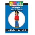 Masifunde Zulu Reader - Level 5 - Abangane bakaThembi (Thembi's friends)