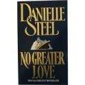 No Greater Love - Danielle Steel
