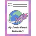 My Jumbo Purple Dictionary (Print Font)