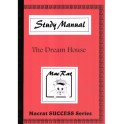 The Dream House Study Manual