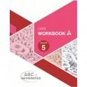 ABC of Mathematics Grade 5 Workbook A