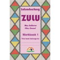 Introductory Zulu - Workbook 1 (3rd Lang)