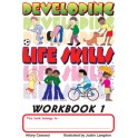 Developing Life Skills - Workbook 1